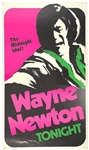 "1973 Wayne Newton Concert Poster from The Sands Hotel Las Vegas - ""The Midnight Idol"""